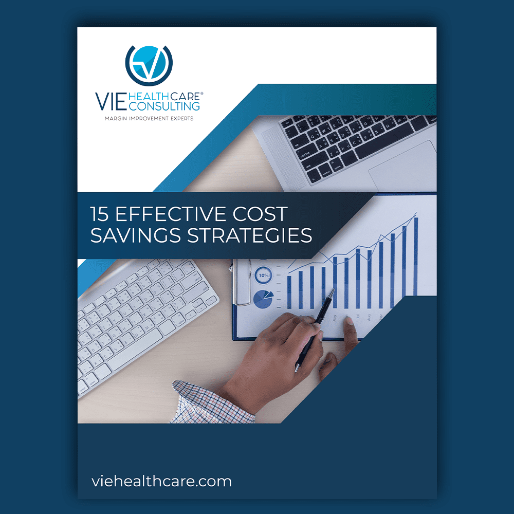 Discover 15 Effective Cost Savings Strategies That Most Hospitals Can Apply Right Now
